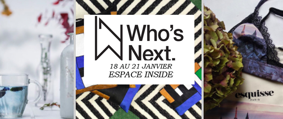 SALON WHO'S NEXT PARIS – ESPACE INSIDE